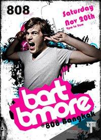 Bart B More at Club808